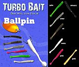 Turbo Bait Ballpin 4.5cm #Oil